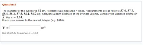 Solved: Question 5 The Diameter Of The Cylinder Is 52 Cm