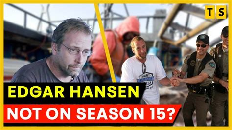 What Happened to Edgar Hansen on Deadliest Catch? Why is