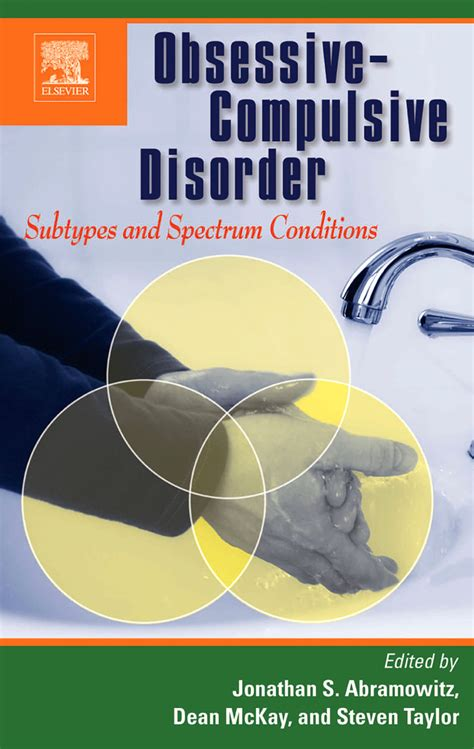 Obsessive-Compulsive Disorder: Subtypes and Spectrum