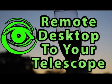 Remote Control Your Telescope - TeamViewer & MSTSC - YouTube