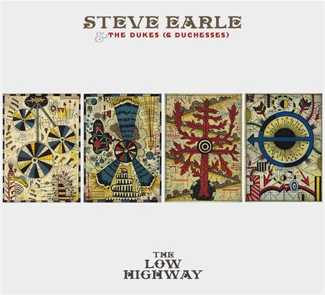 Steve Earle & the Dukes (and Duchesses) The Low Highway